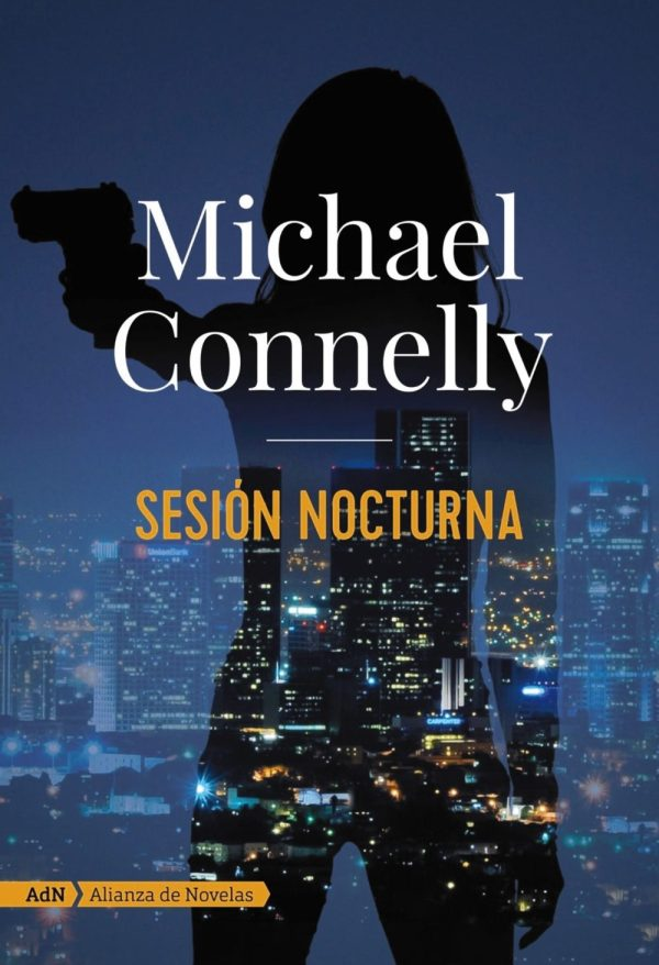 Portada de la novel·la Sesión noctura de Michael Connelly