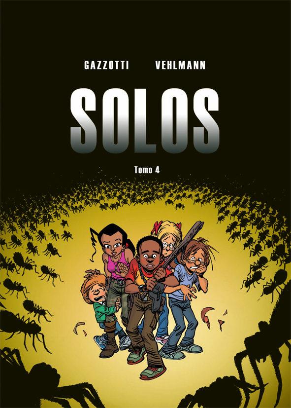 Portada del còmic infantil Solos (4) de Gazzittu Vehlmann