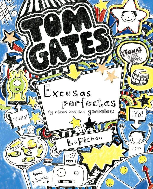 Portada del llibre infantil Tom Gates. Excusas perfectas (y otras cosillas geniales) de Liz Pichon