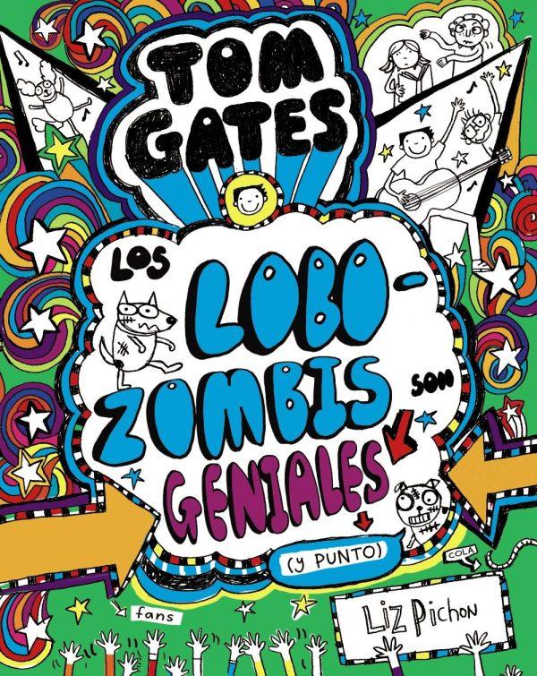 Portada del llibre infantil Tom Gates. Los lobozombis geniales de Liz Pichon