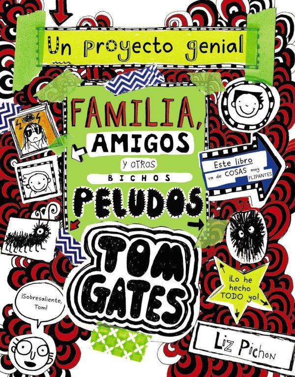 Portada del llibre infantil Tom Gates. Un proyecto genial. Familia, amigos y otros bichos peludos de Liz Pichon