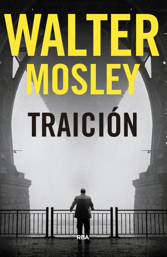 Portada de la novel·la Traició de Walter Mosley