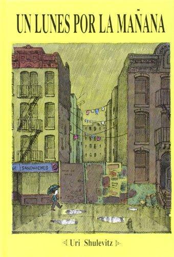 Portada del llibre infantil Un lunes por la mañana d'Uri Shulevitz