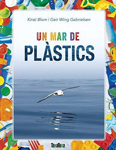 Portada del llibre infantil Un mar de plàstics de Dirsti Blom i Geir Wing Gabrielsen