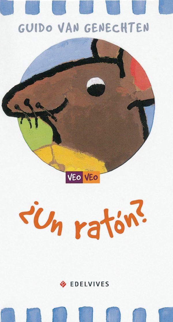 Portada del llibre infantil ¿Un ratón? de Guido Van Genechten