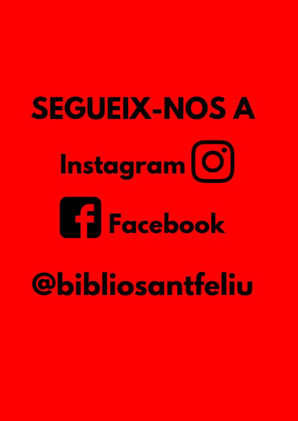 Imatge amb el text Segueixnos a Instagram i Facebook @bibliosantfeliu