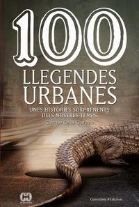 Imatge de la portada del llibre 100 llegendes urbanes