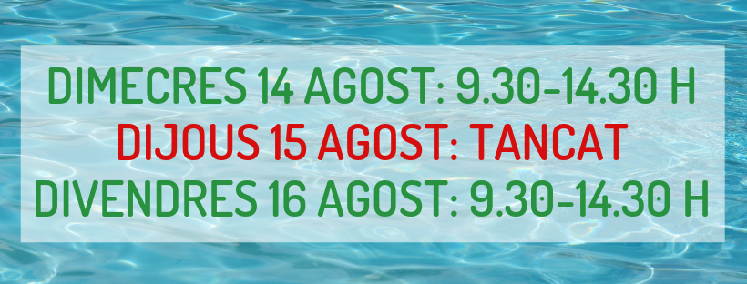 Imatge de l'horari especial amb motiu de la festivitat del 15 d'agost