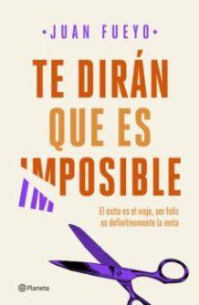 Portada del llibre Te dirán que es imposible