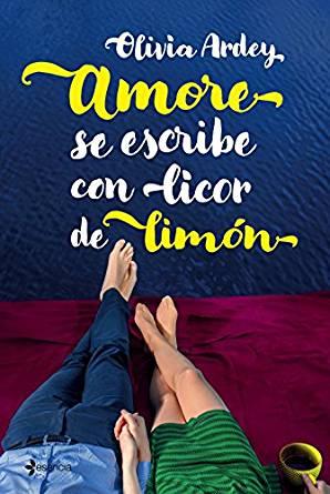 Portada del llibre Amore se escribe con licor de limón d'Olivia Ardey
