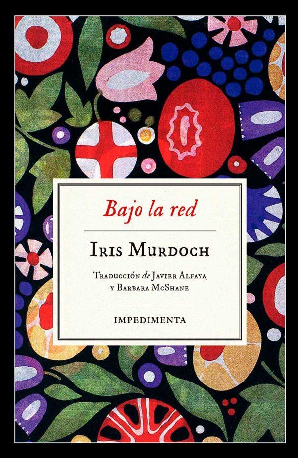 Portada de la novel·la Bajo la red d'Iris Murdoch