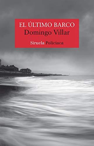 Portada de la novel·la El último barco de Domingo Villar