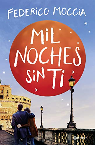Portada de la novel·la Mil noches sin ti de Federico Moccia
