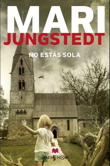 Portada de la novel·la No estás sola de Mari Jungstedt