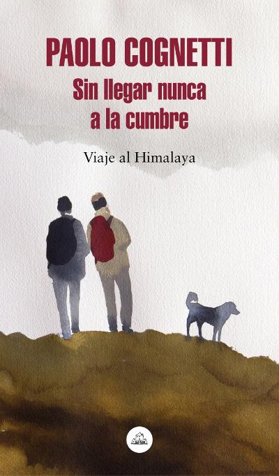 Portada de la novel·la Sin llegar nunca a la cumbre de Paolo Cognetti