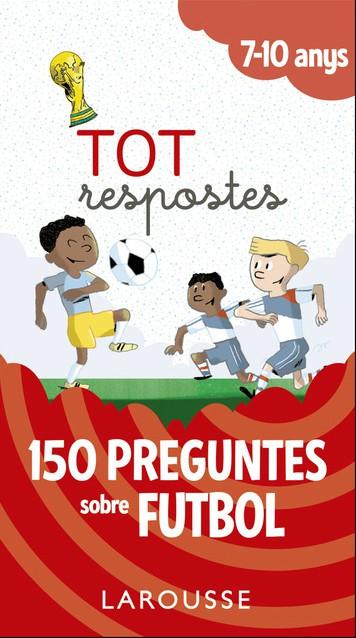 Portada del llibre infantil 150 preguntes sobre futbol