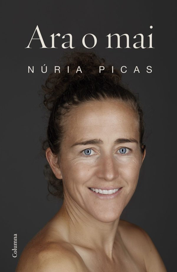 Portada del llibre Ara o mai de Núria Picas