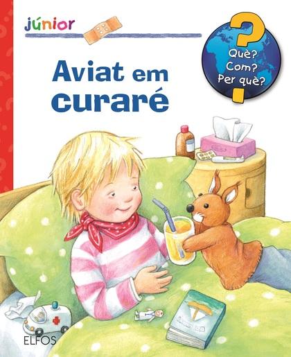 Portada del llibre infantil Aviat em curaré