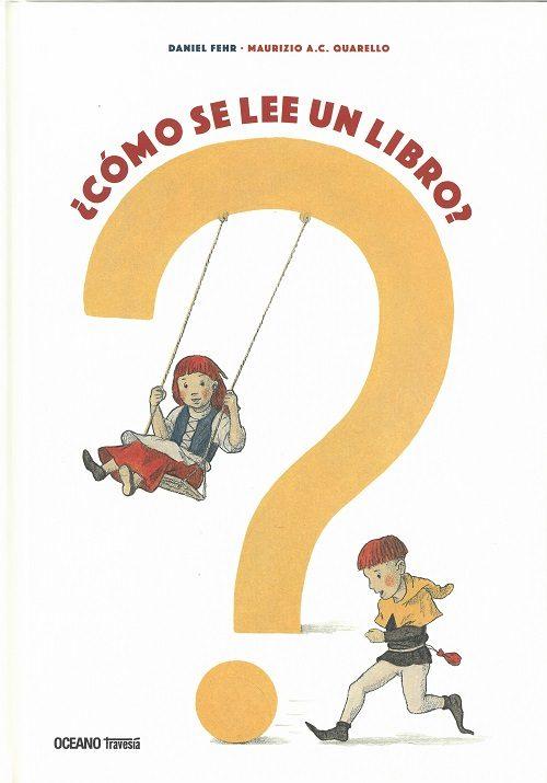 Portada del llibre infantil ¿Cómo se lee un libro?