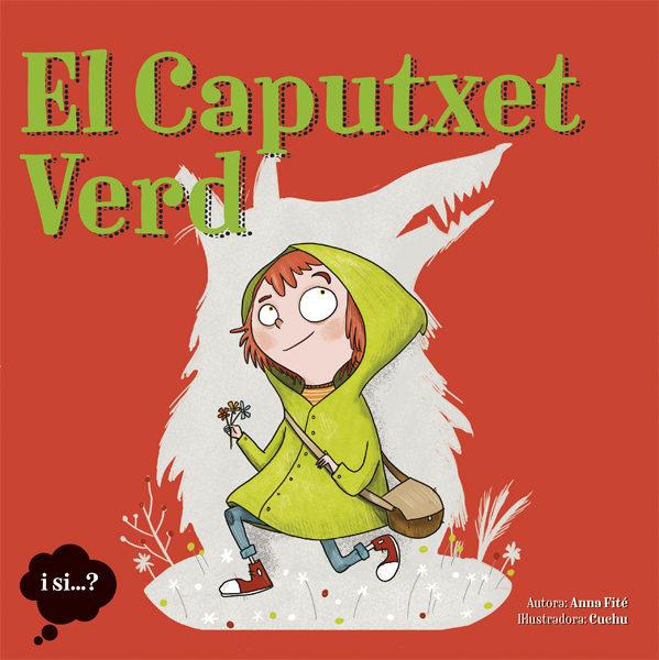 Portada del llibre infantil El Caputxet Verd