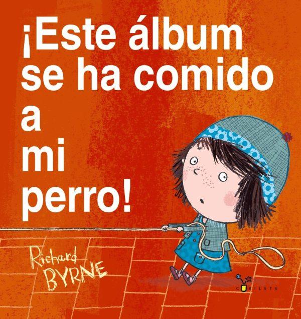 Portada del llibre infantil ¡Este álbum se ha comido a mi perro!
