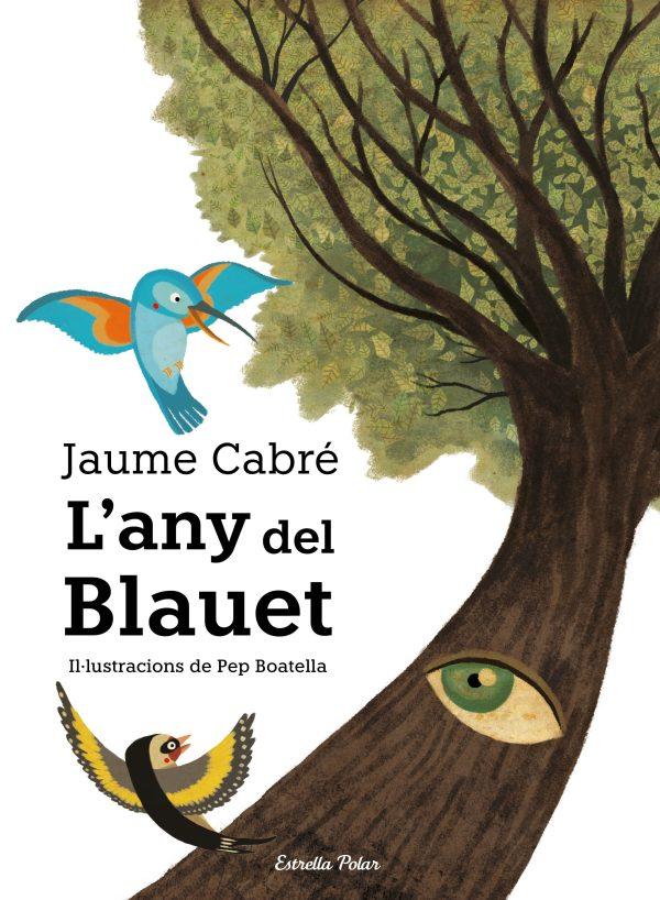 Portada del llibre infantil L'any del Blauet de Jaume Cabré
