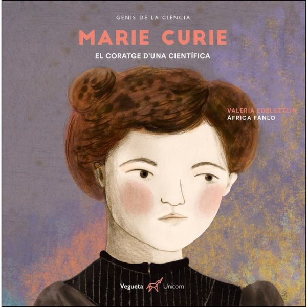 Portada del llibre infantil Marie Curie. El coratge d'una científica