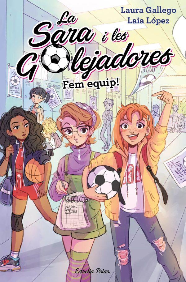 Portada del llibre infantil La Sala i les golejadores. Fem equip!