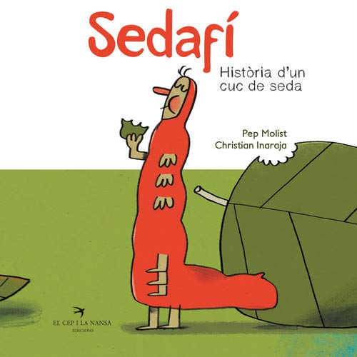 Portada del llibre infantil Sedafí, Història d'un cuc de seda