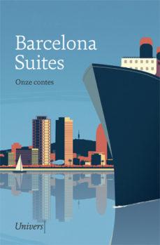 Portada del llibre Barcelona Suites Onze contes de varis autors