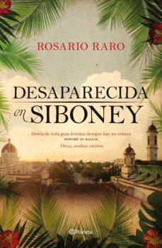 Portada de la novel·la Desaparecida en Siboney de Rosario Raro