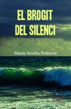 Portada de la novel·la El brogit del silenci de Maria Amèlia Pedrerol