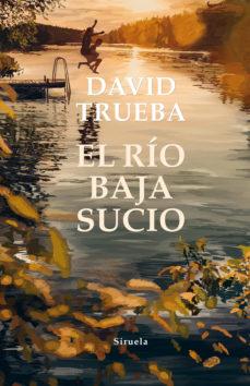 Portada de la novel·la El río baja sucio de David Trueba