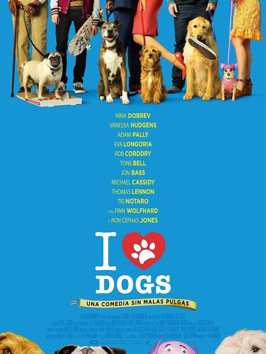 Imatge del cartell de la pel·lícula I love dogs