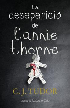 Portada de la novel·la La desaparició de l'Annie Thorne de C J Tudor