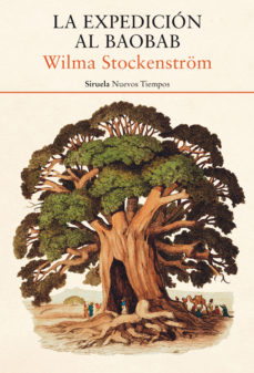 Portada de la novel·la La expedición al baobab de Wilma Stockenström