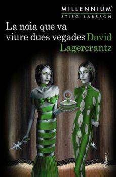 Portada de la novel·la La noia que va viure dues vegades de David Lagercrantz