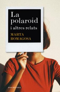 Portada de la novel·la La polaroid i altres relats de Marta Romagosa