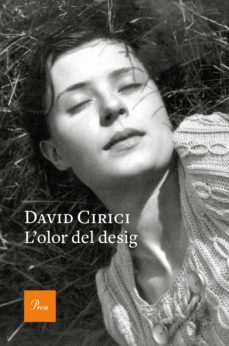 Portada de la novel·la L'olor del desig de David Cirici