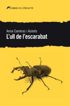 Portada de la novel·la L'ull de l'escarabat d'Anna Carreras
