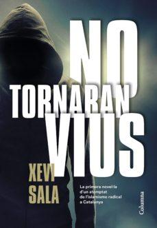 Portada de la novel·la No tornaran vius de Xevi Sala