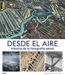 """Portada del llibre """"Desde el aire. Historia de la fotografía aérea"""" d'Eamonn McCabe"""