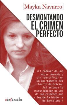 """Portada del llibre """"Desmontando el crimen perfecto"""" de Mayka Navarro"""