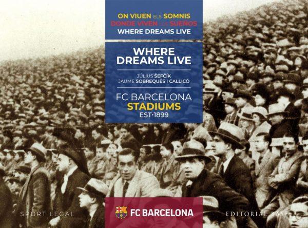 "Portada del llibre ""Donde viven los sueños"" editat pel F. C. Barcelona"