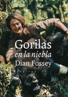 """Portada del llibre """"Gorilas en la niebla"""" de Dian Fossey"""