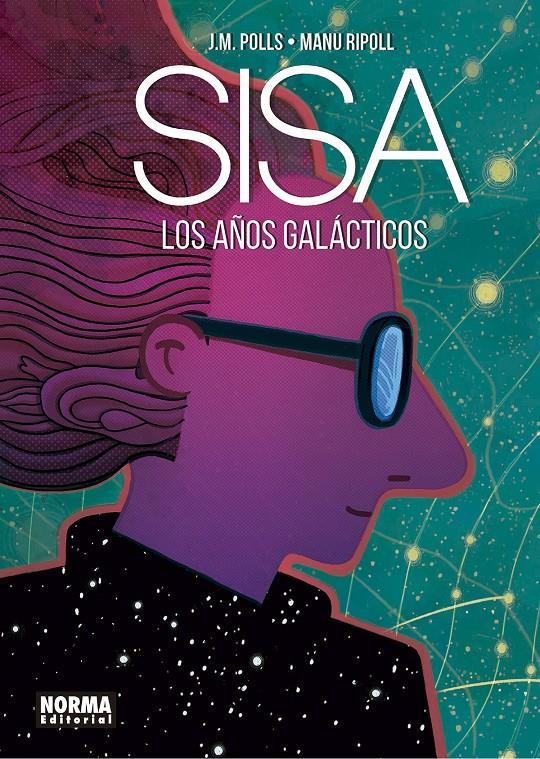 Imatge de la portada del còmic Sisa los años galácticos