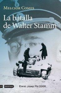 Portada del llibre La Batalla de Walter Stammde Melcior Comes