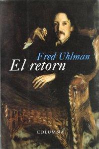 Portada del llibre El Retorn / Fred Uhlman ; traducció de Dolors Udina