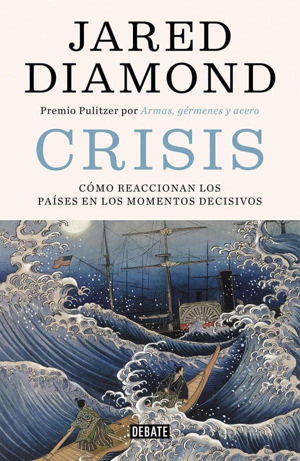 Imatge de la portada del llibre Crisis. Cómo reaccionan los paises en los momentos decisivos