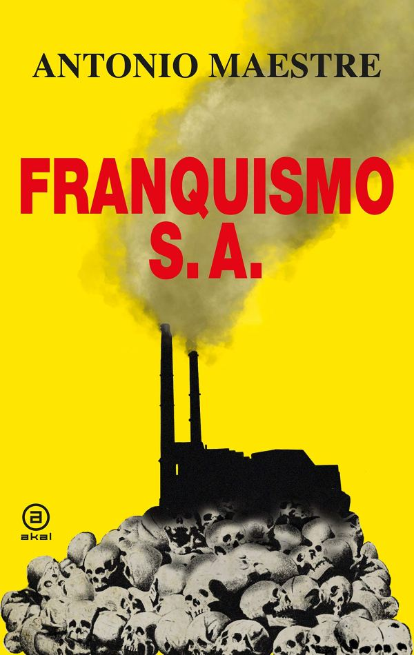 Imatge de la portada del llibre Franquismo S.A.